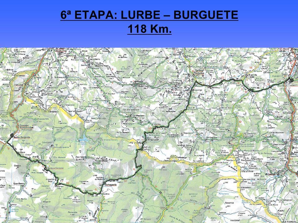 6ª ETAPA: LURBE – BURGUETE 118 Km.