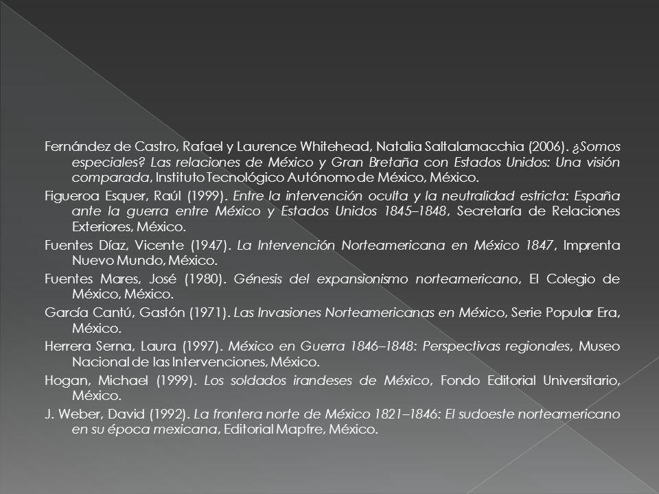 Fernández de Castro, Rafael y Laurence Whitehead, Natalia Saltalamacchia (2006). ¿Somos especiales? Las relaciones de México y Gran Bretaña con Estado