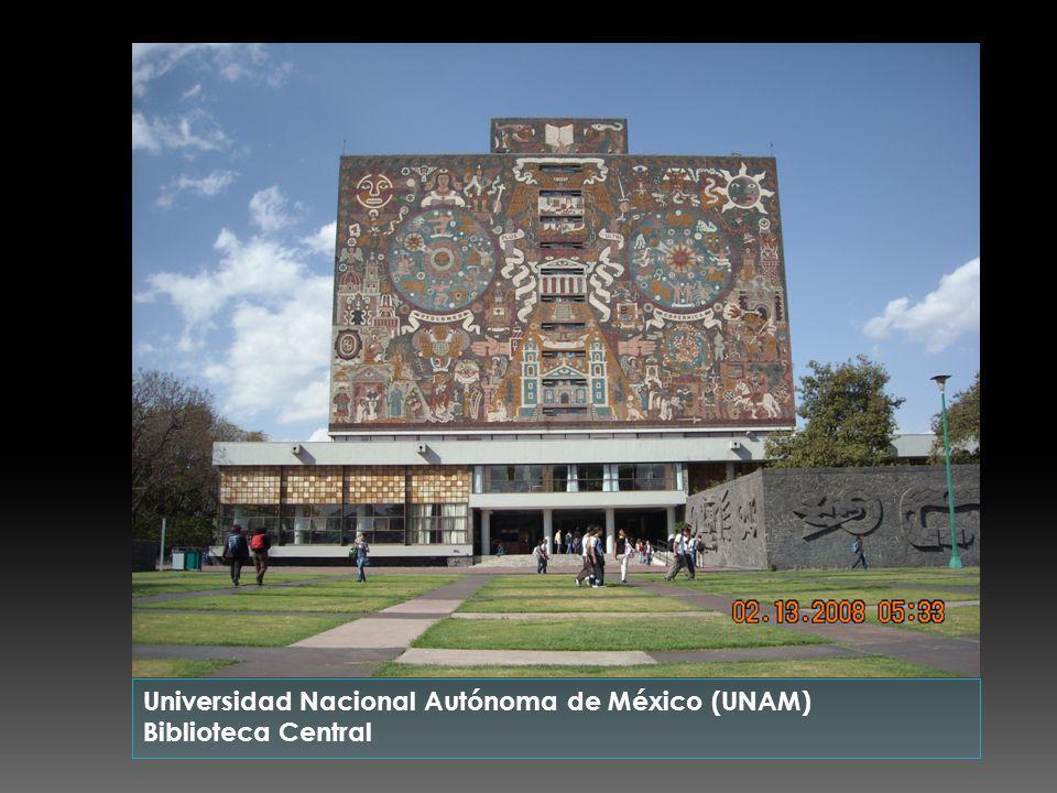 Universidad Nacional Autónoma de México (UNAM) Biblioteca Central