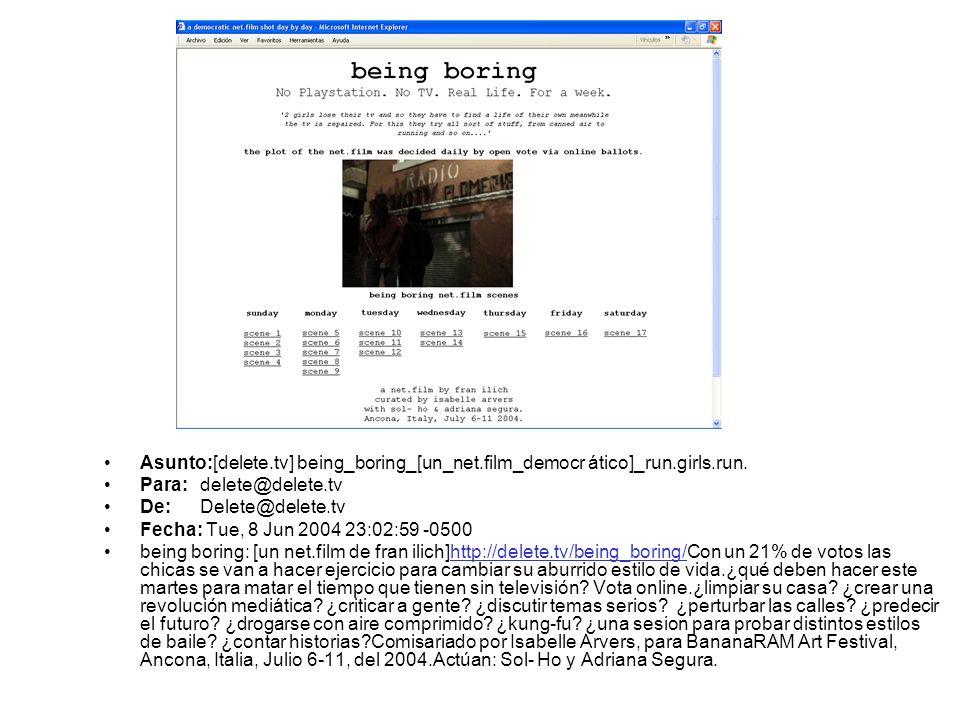 Asunto:[delete.tv] being_boring_[un_net.film_democr ático]_run.girls.run.