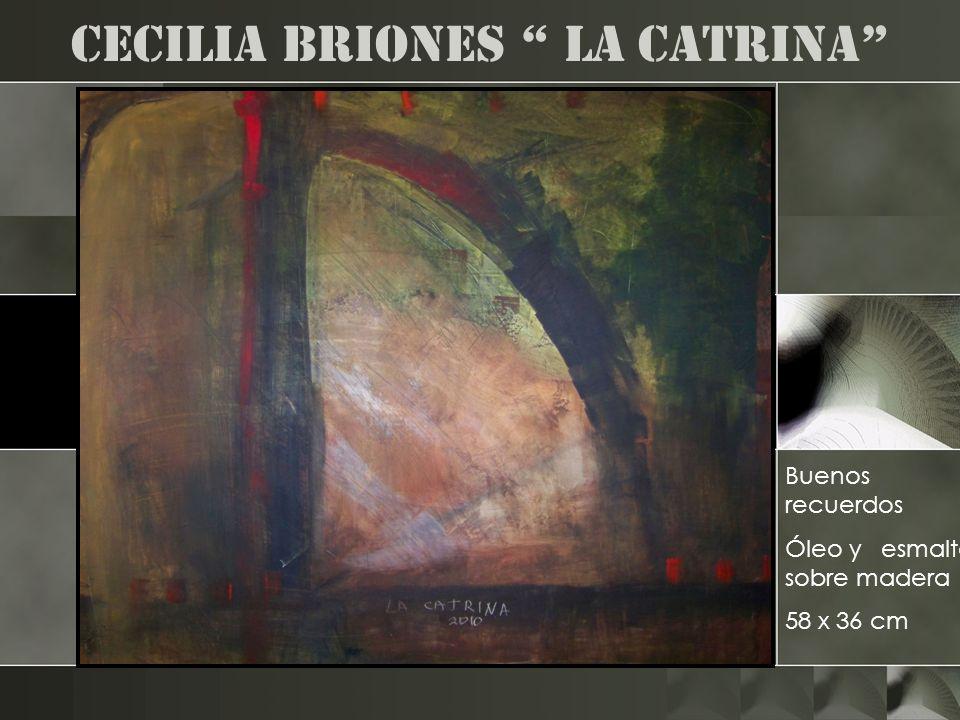 Cecilia Briones la catrina Buenos recuerdos Óleo y esmalte sobre madera 58 x 36 cm