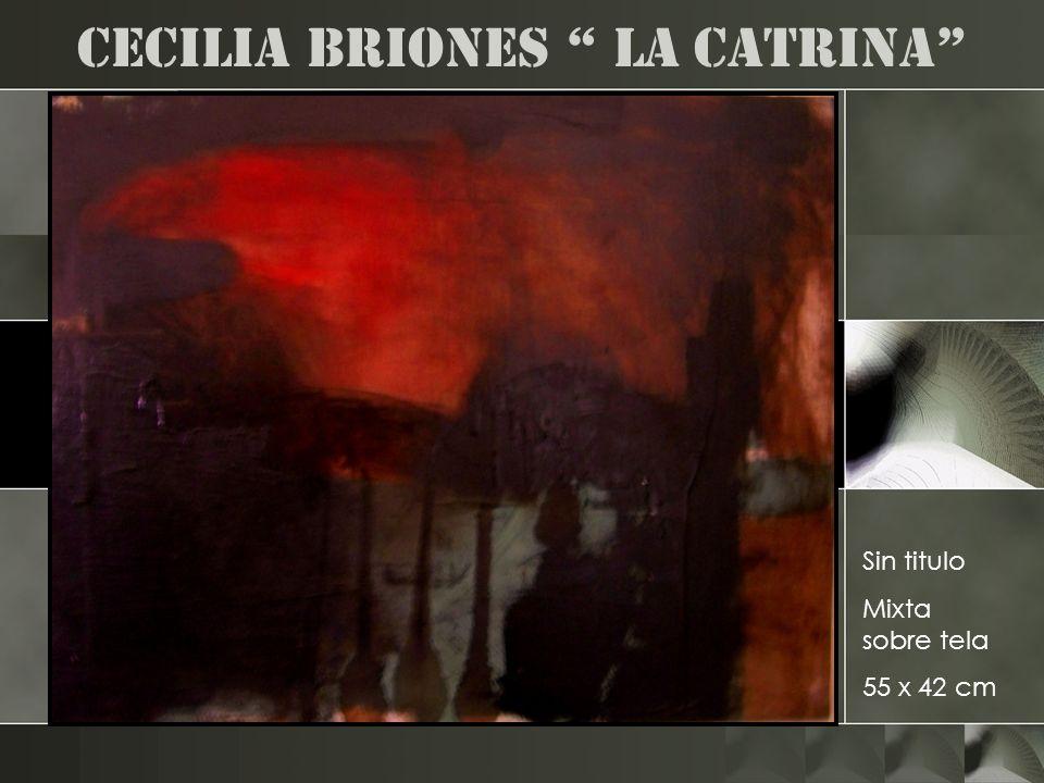 Cecilia Briones la catrina Sin titulo Mixta sobre tela 55 x 42 cm