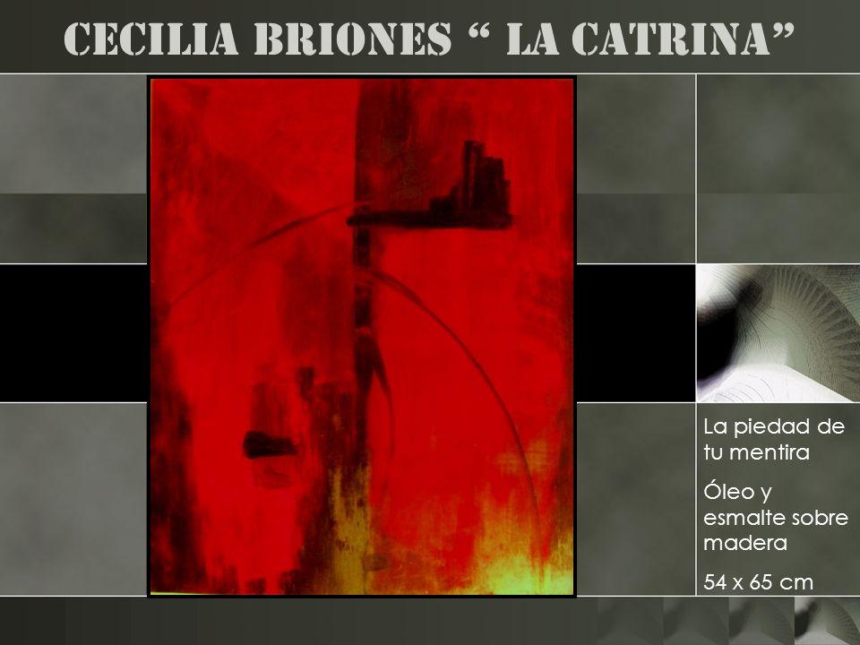 Cecilia Briones la catrina La piedad de tu mentira Óleo y esmalte sobre madera 54 x 65 cm