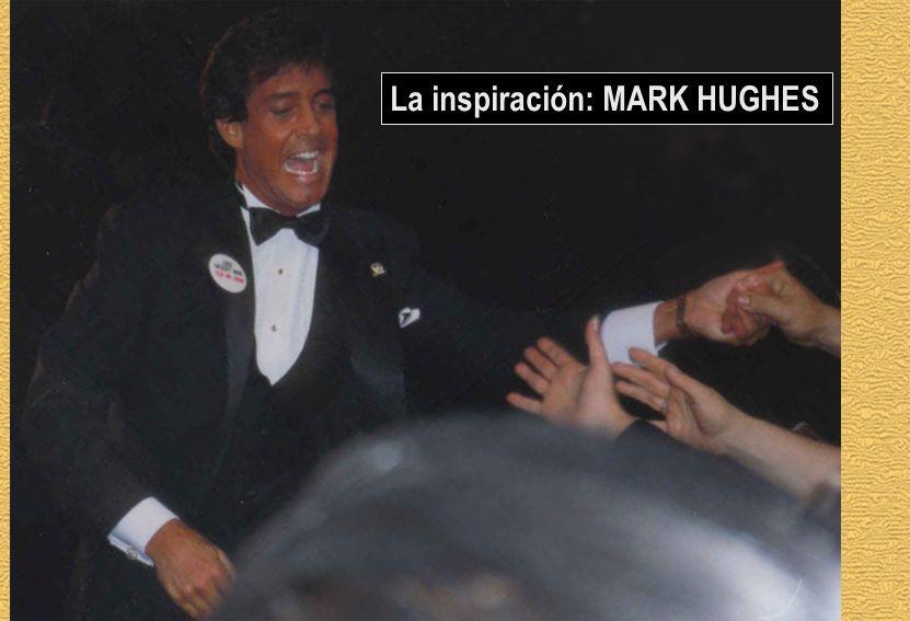 La inspiración: MARK HUGHES