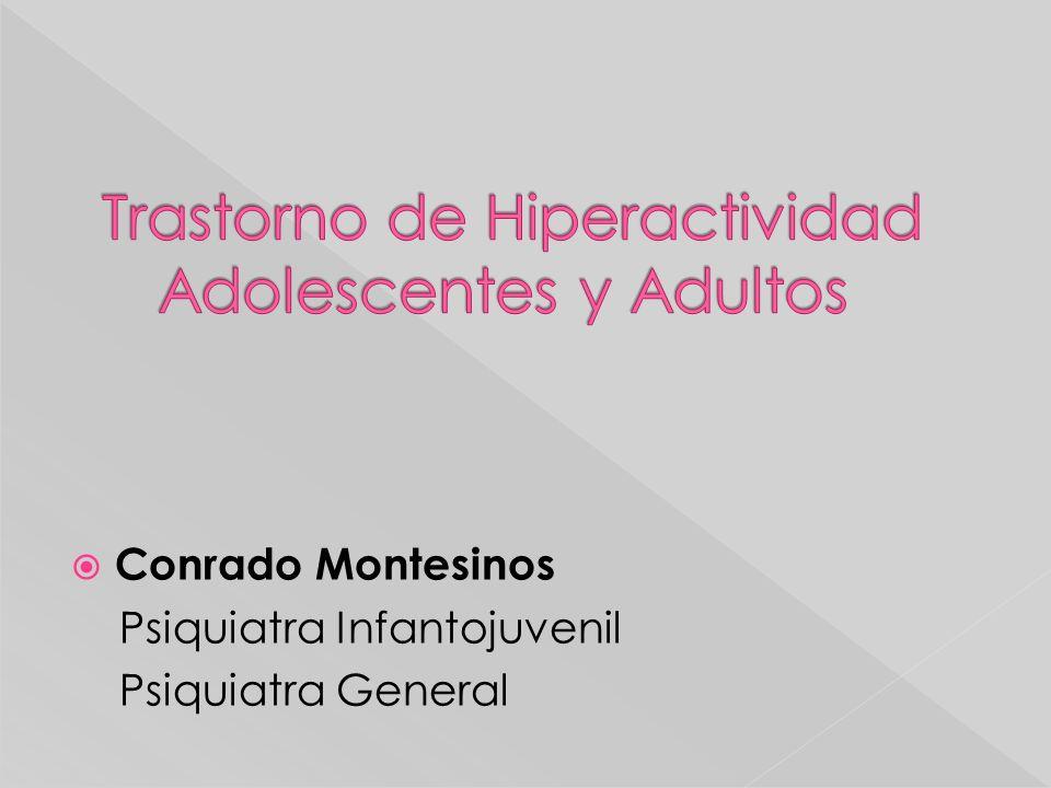 Conrado Montesinos Psiquiatra Infantojuvenil Psiquiatra General