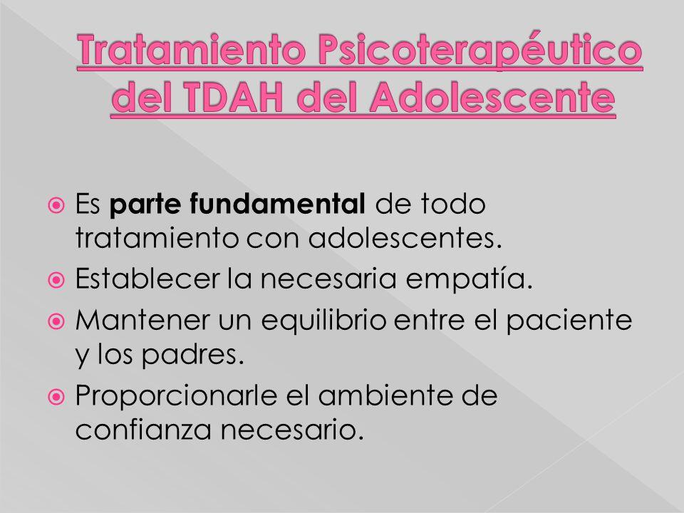 Es parte fundamental de todo tratamiento con adolescentes. Establecer la necesaria empatía. Mantener un equilibrio entre el paciente y los padres. Pro
