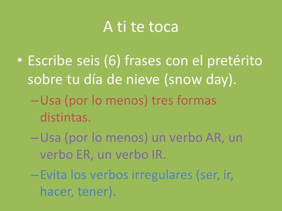 Los verbos especiales In the yo form (only the yo form), the following verbs have a change in the preterite: – CAR (tocar, sacar, enfocar) The C changes to QU and then you add the é.