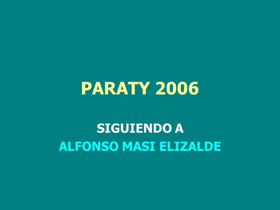 PARATY 2006 SIGUIENDO A ALFONSO MASI ELIZALDE