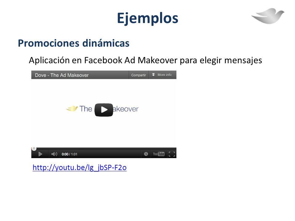 Ejemplos Promociones dinámicas Aplicación en Facebook Ad Makeover para elegir mensajes positivos. http://youtu.be/lg_jbSP-F2o