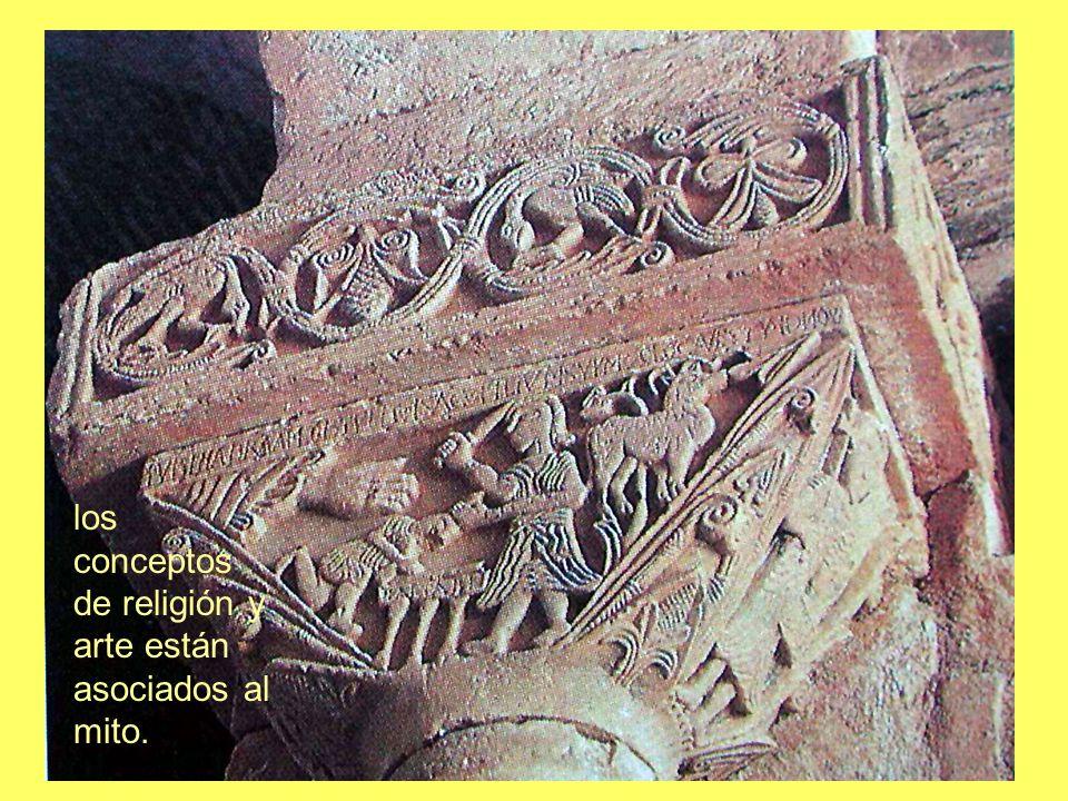 los conceptos de religión y arte están asociados al mito.