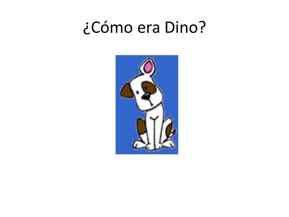 ¿Cómo era Dino?