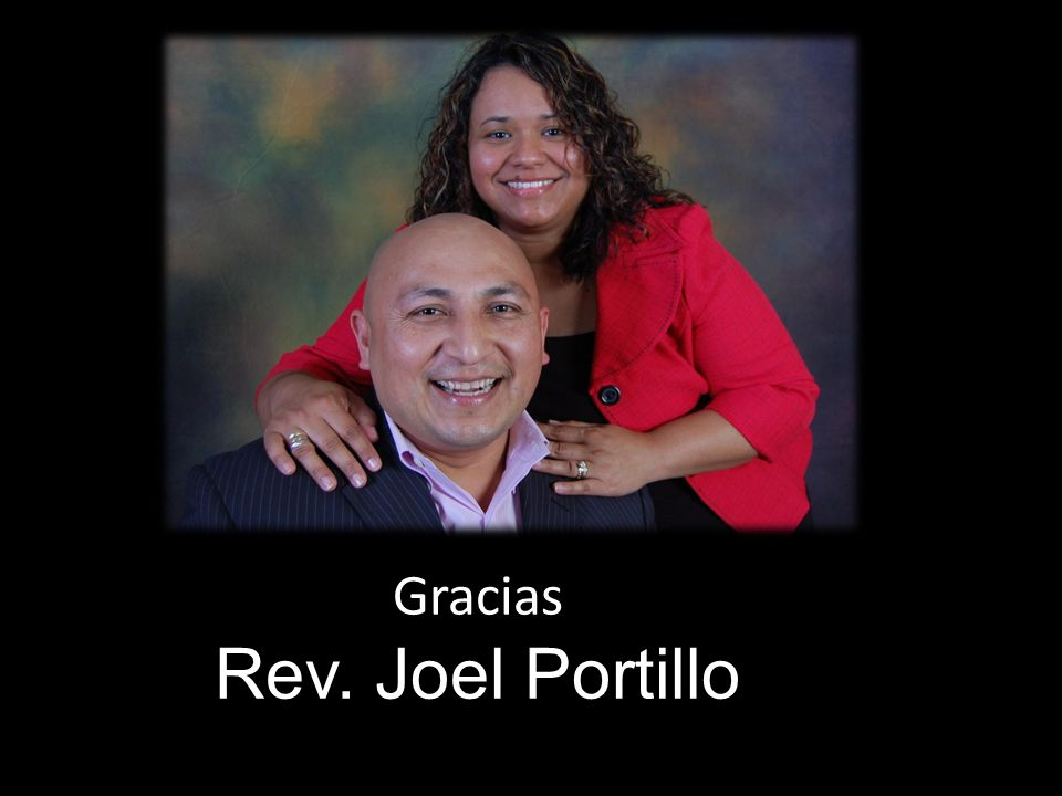 Gracias Rev. Joel Portillo