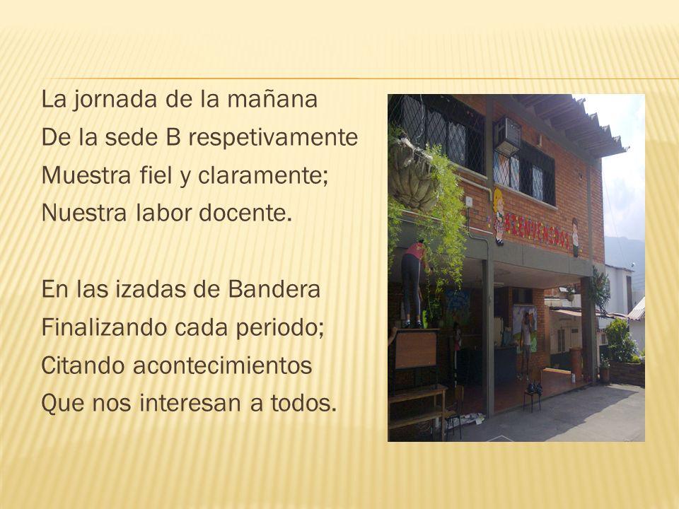 La primera es abril Hablando la lengua española Del Quijote de la Mancha; O de Próceres como la Pola.