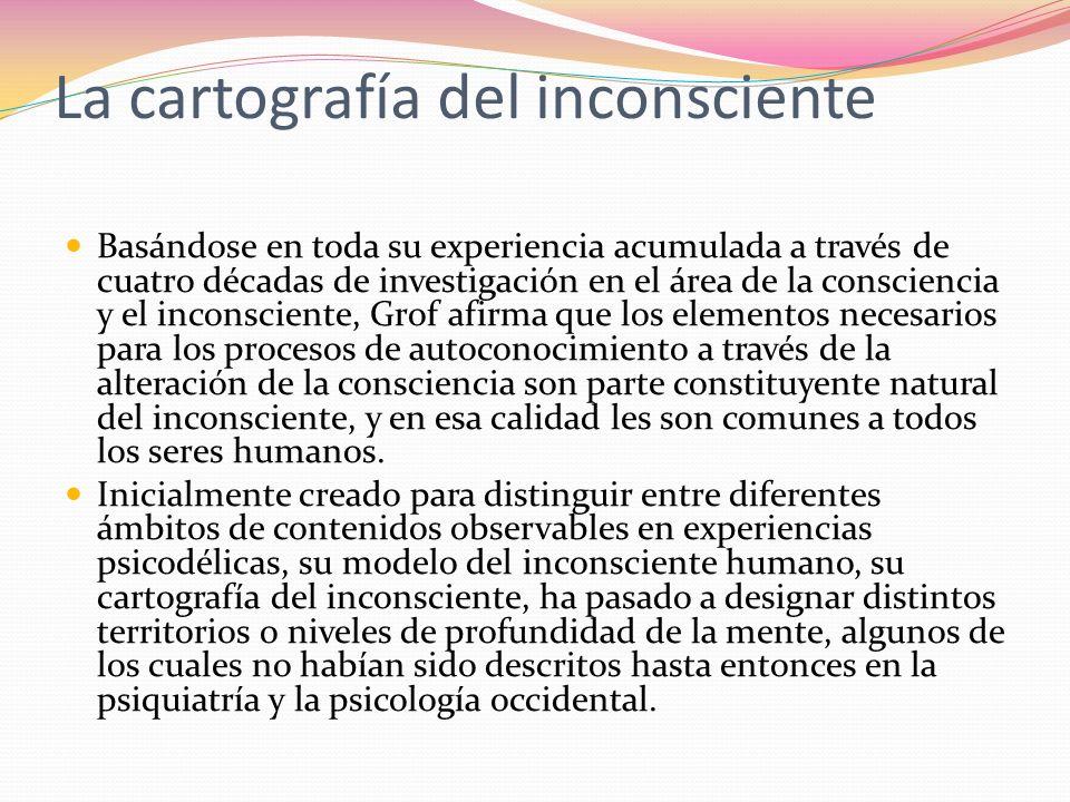 La cartografía del inconsciente Basándose en toda su experiencia acumulada a través de cuatro décadas de investigación en el área de la consciencia y