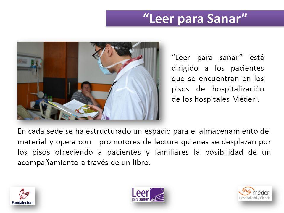 Leer para sanar está dirigido a los pacientes que se encuentran en los pisos de hospitalización de los hospitales Méderi. Leer para Sanar En cada sede