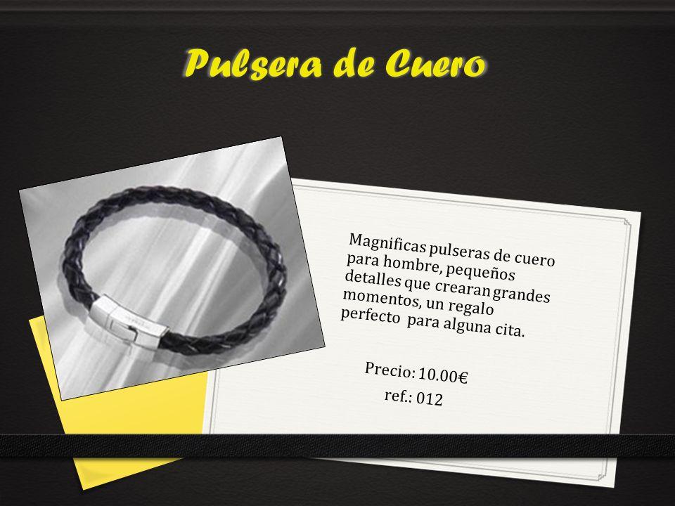 Pulsera de Cuero Precio: 10.00 ref.: 012 Magnificas pulseras de cuero para hombre, pequeños detalles que crearan grandes momentos, un regalo perfecto para alguna cita.