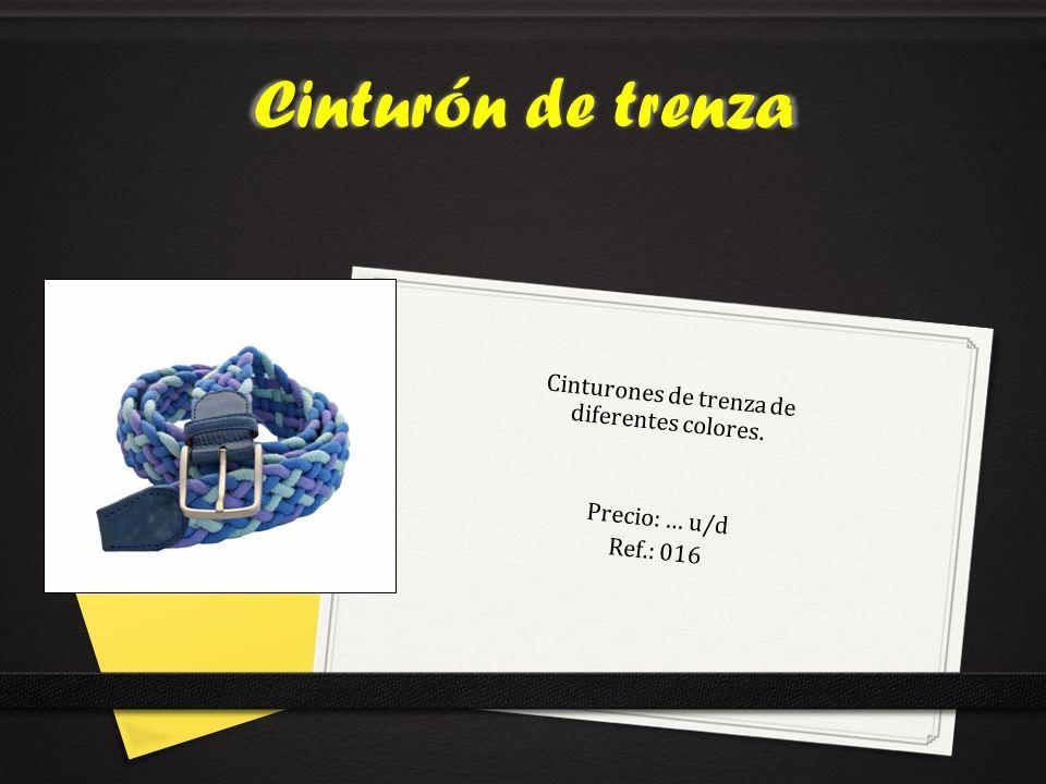 Cinturones de trenza de diferentes colores. Precio: … u/d Ref.: 016 Cinturón de trenza