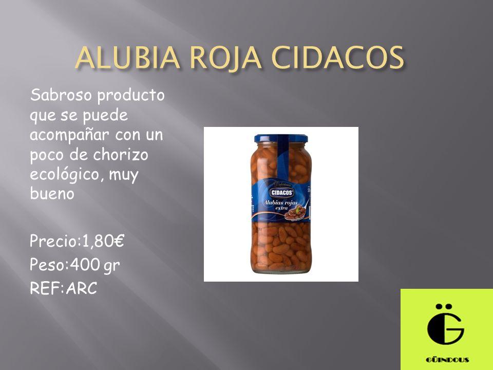 ALUBIA ROJA CIDACOS Sabroso producto que se puede acompañar con un poco de chorizo ecológico, muy bueno Precio:1,80 Peso:400 gr REF:ARC