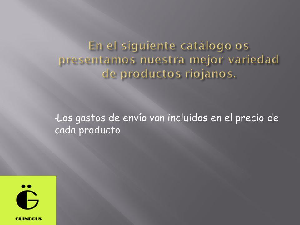 Los gastos de envío van incluidos en el precio de cada producto