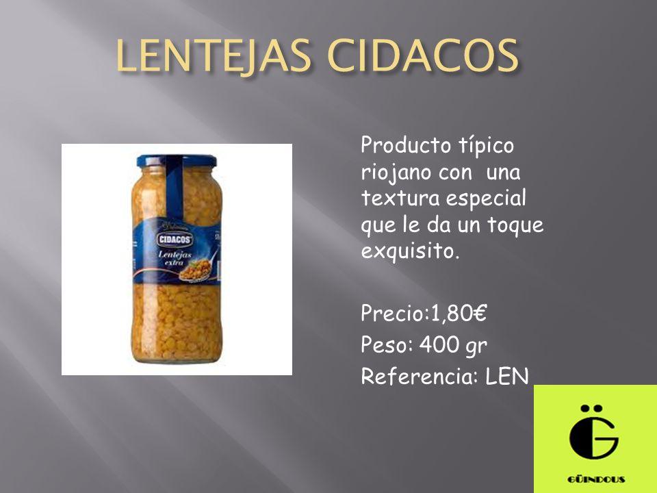 LENTEJAS CIDACOS Producto típico riojano con una textura especial que le da un toque exquisito. Precio:1,80 Peso: 400 gr Referencia: LEN