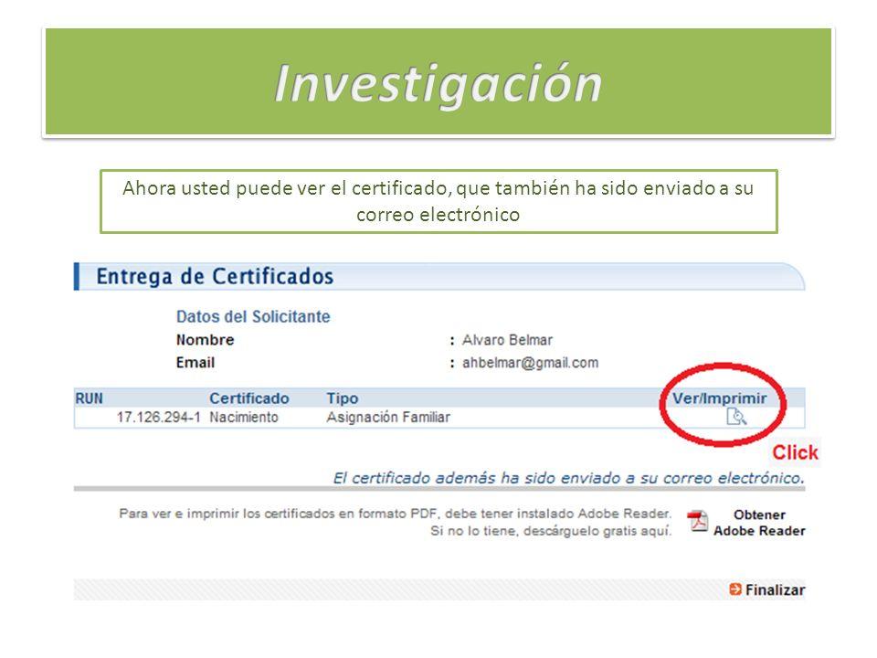 Ahora usted puede ver el certificado, que también ha sido enviado a su correo electrónico