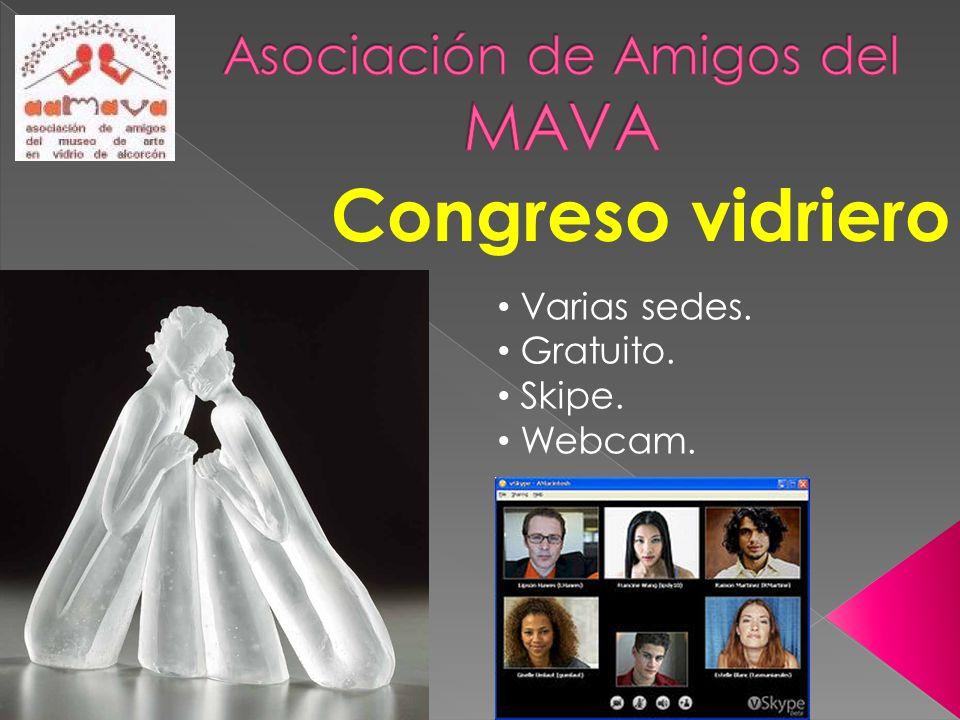 Congreso vidriero Varias sedes. Gratuito. Skipe. Webcam.