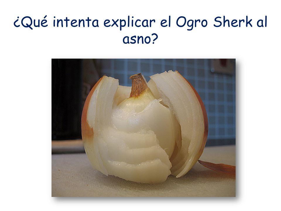 ¿Qué intenta explicar el Ogro Sherk al asno?