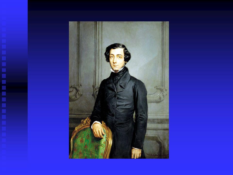 Alexis de Tocqueville (1805-1859), escritor, pensador y político francés.