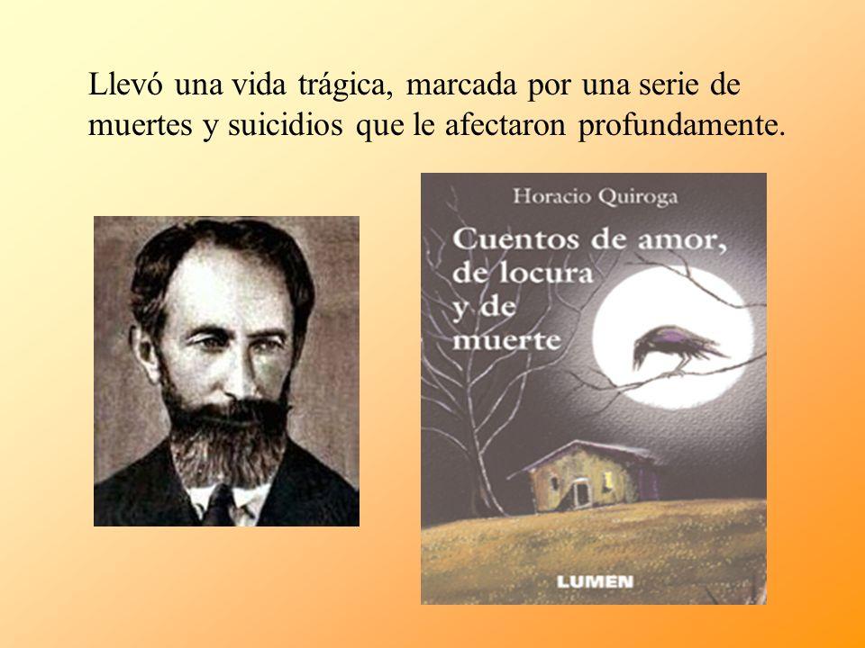 SIGLO XX (20): REALISMO Y NATURALISMO: Horacio Quiroga (1878-1937) El hijo, (1928) de la colección Más allá (1935) Tema: el desafío de un medio ambiente inhóspito Tema: la pérdida de un familiar querido