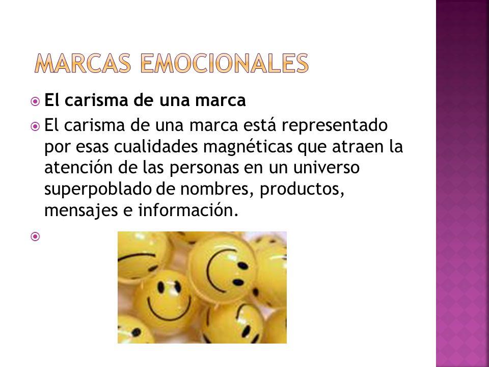 El carisma de una marca El carisma de una marca está representado por esas cualidades magnéticas que atraen la atención de las personas en un universo