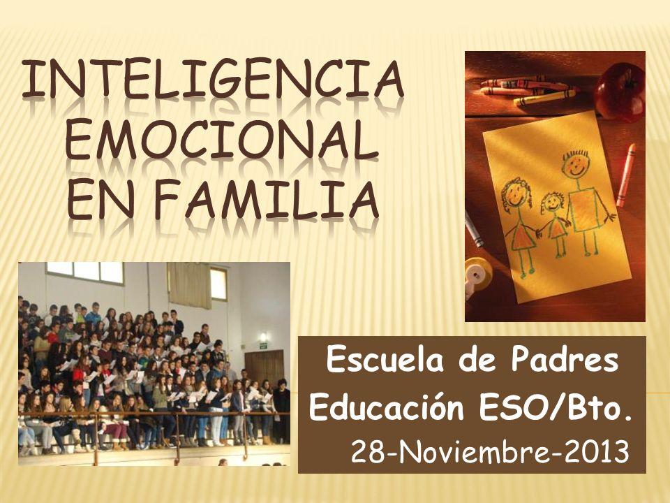 Escuela de Padres Educación ESO/Bto. 28-Noviembre-2013