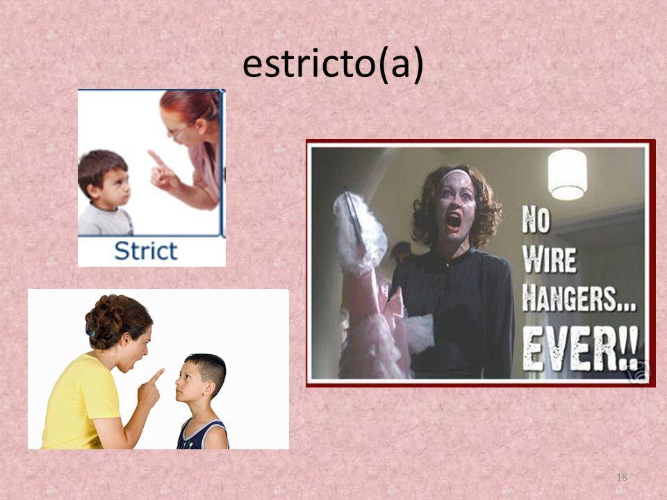 estricto(a) 18