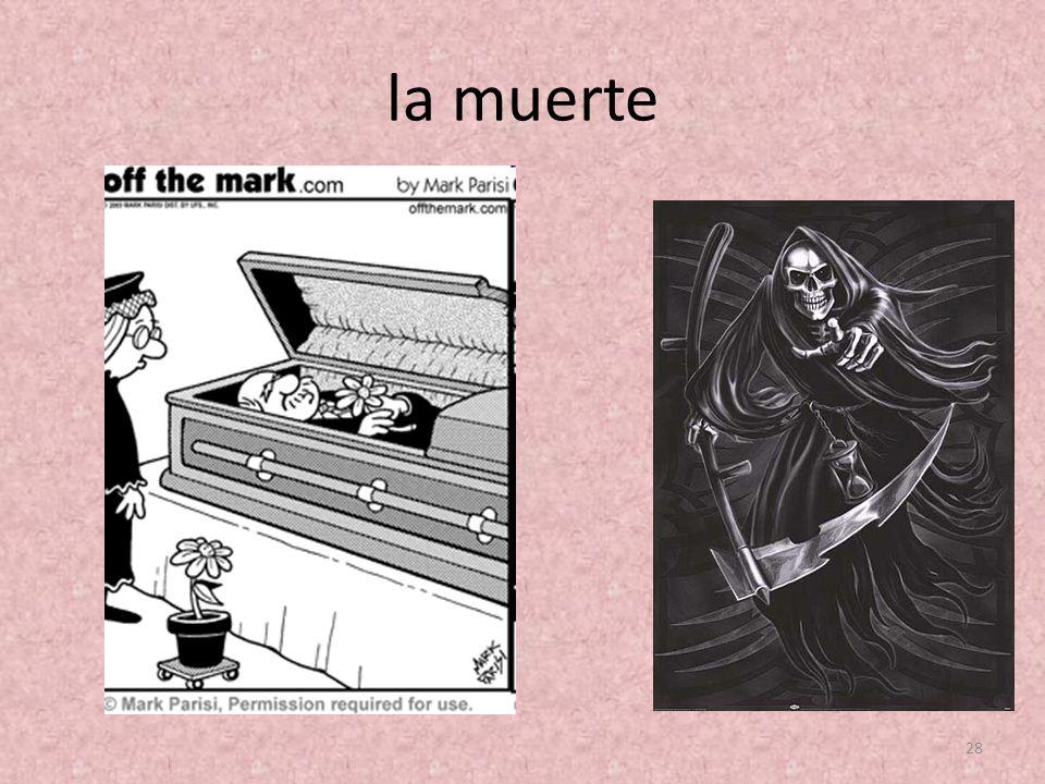 la muerte 28