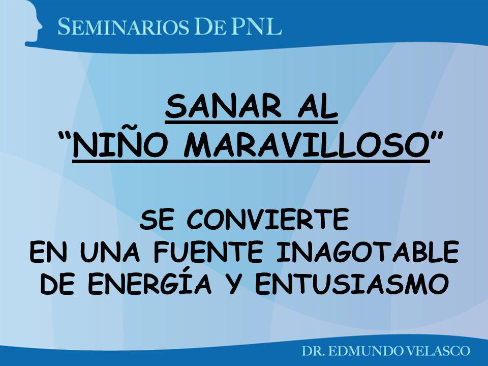 SANAR AL NIÑO MARAVILLOSO SE CONVIERTE EN UNA FUENTE INAGOTABLE DE ENERGÍA Y ENTUSIASMO