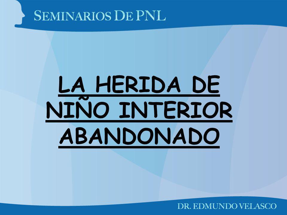 LA HERIDA DE NIÑO INTERIOR ABANDONADO