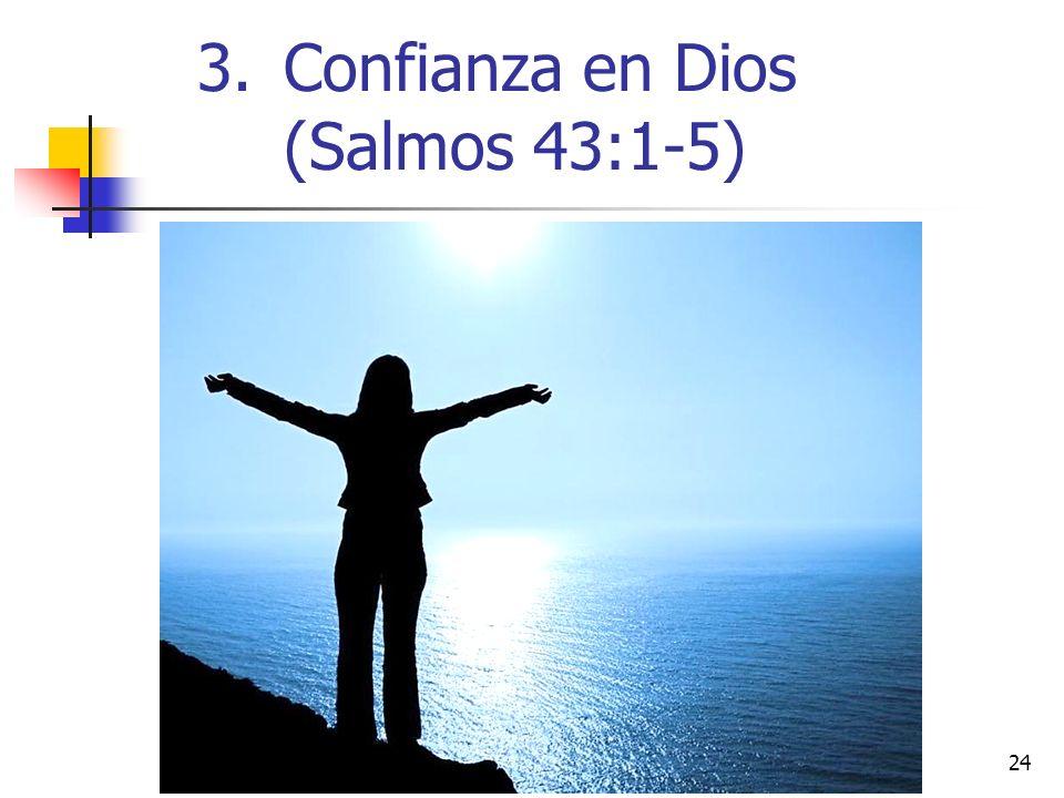 24 3.Confianza en Dios (Salmos 43:1-5)