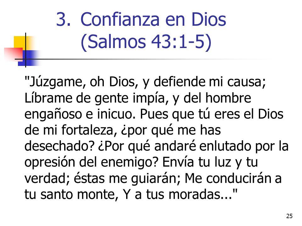 25 Júzgame, oh Dios, y defiende mi causa; Líbrame de gente impía, y del hombre engañoso e inicuo.