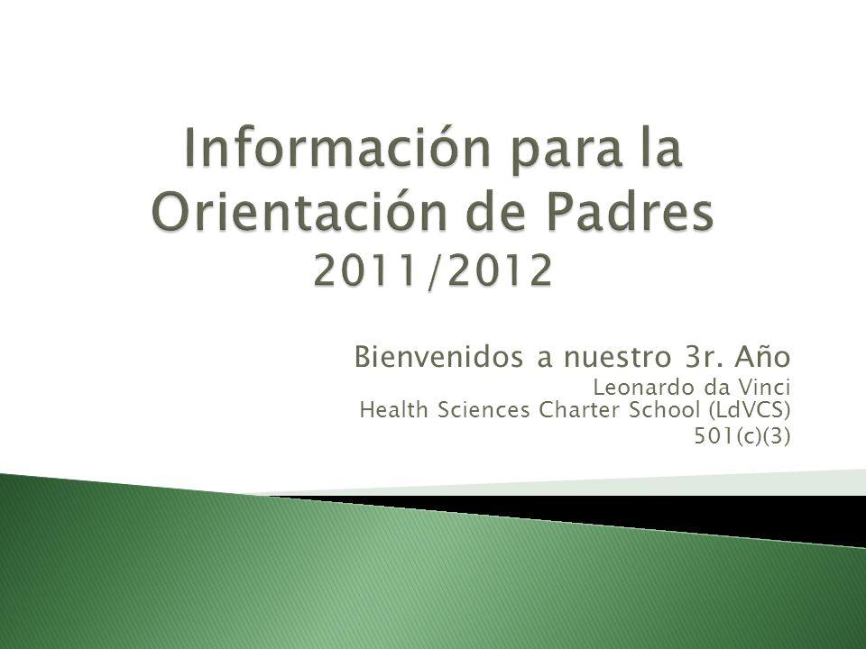 Bienvenidos a nuestro 3r. Año Leonardo da Vinci Health Sciences Charter School (LdVCS) 501(c)(3)