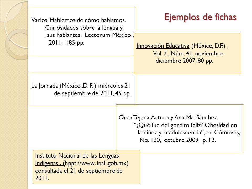 Varios. Hablemos de cómo hablamos. Curiosidades sobre la lengua y sus hablantes. Lectorum, México, 2011, 185 pp. Innovación Educativa (México, D.F.),