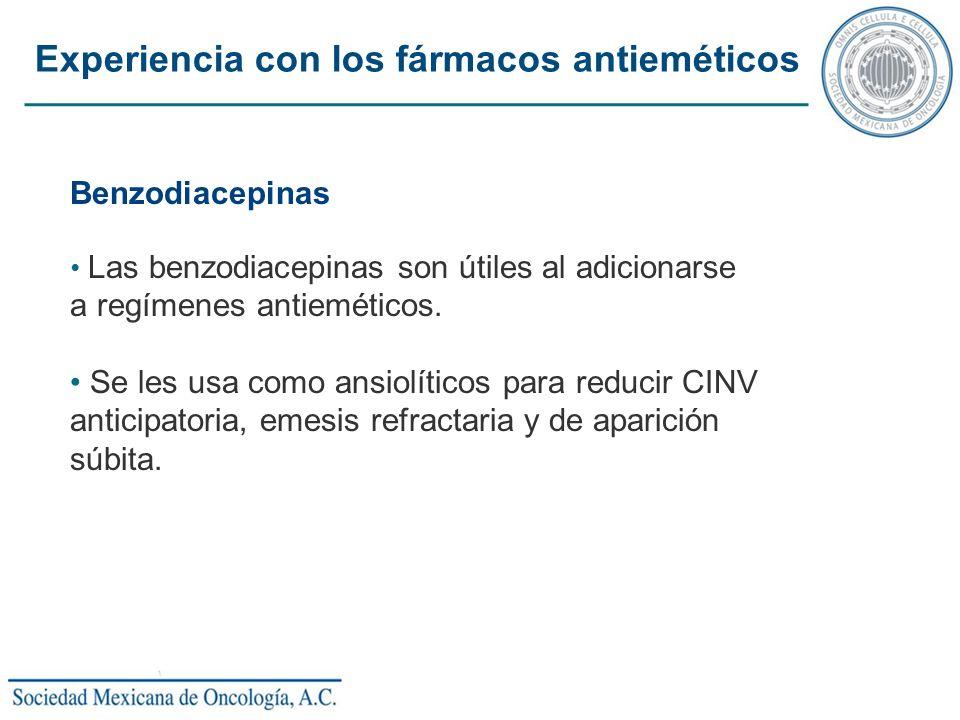Benzodiacepinas Las benzodiacepinas son útiles al adicionarse a regímenes antieméticos. Se les usa como ansiolíticos para reducir CINV anticipatoria,