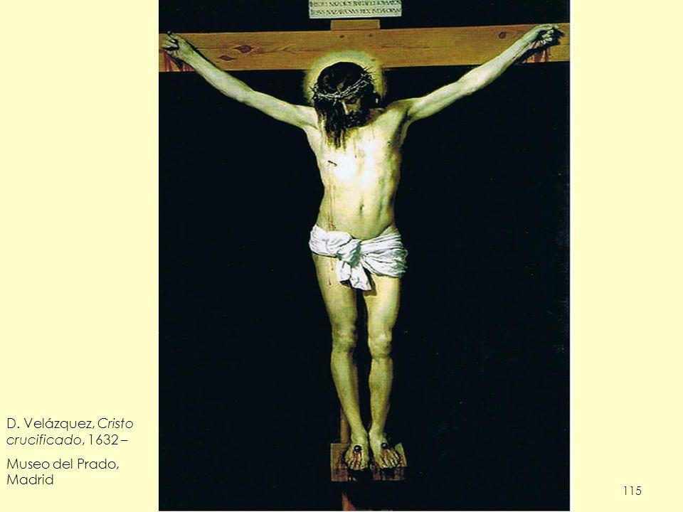 115 D. Velázquez, Cristo crucificado, 1632 – Museo del Prado, Madrid