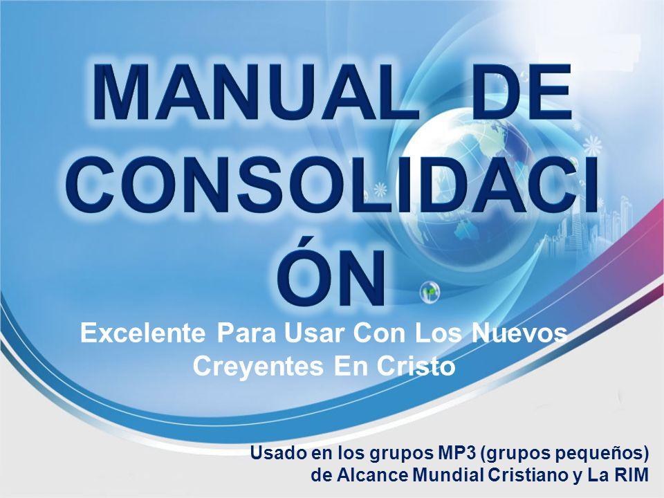 Excelente Para Usar Con Los Nuevos Creyentes En Cristo Usado en los grupos MP3 (grupos pequeños) de Alcance Mundial Cristiano y La RIM