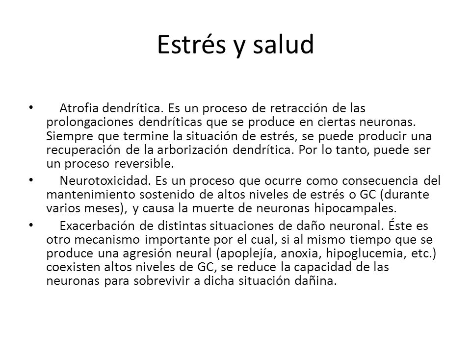 Estrés y salud Atrofia dendrítica.