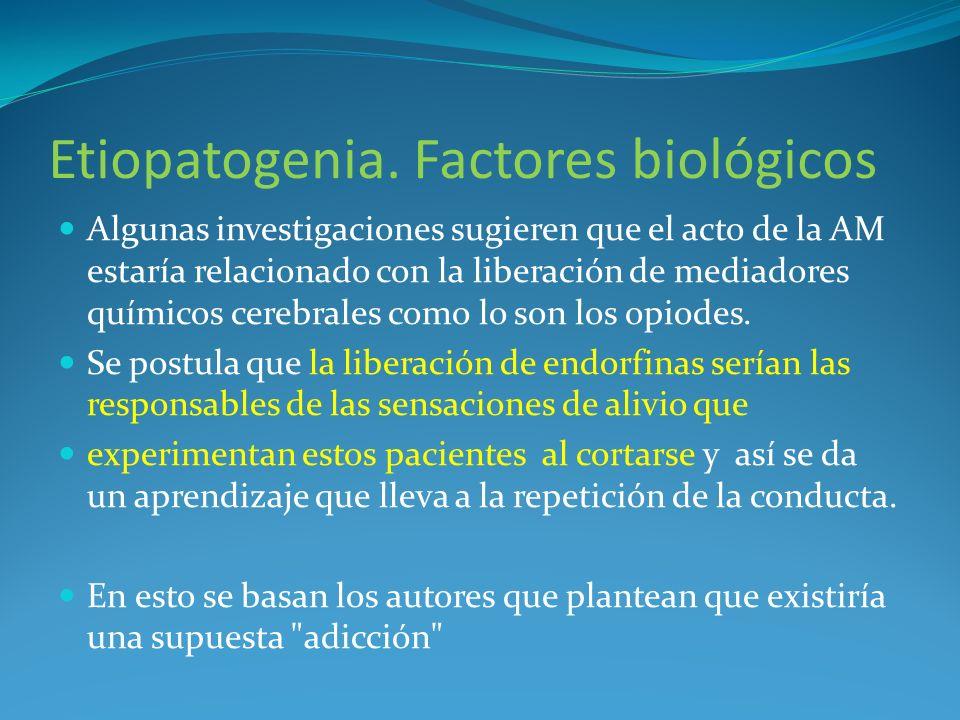 Etiopatogenia. Factores biológicos Algunas investigaciones sugieren que el acto de la AM estaría relacionado con la liberación de mediadores químicos