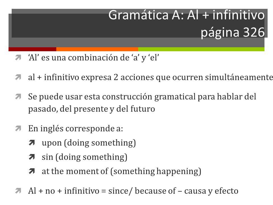 Al + infinitivo página 326