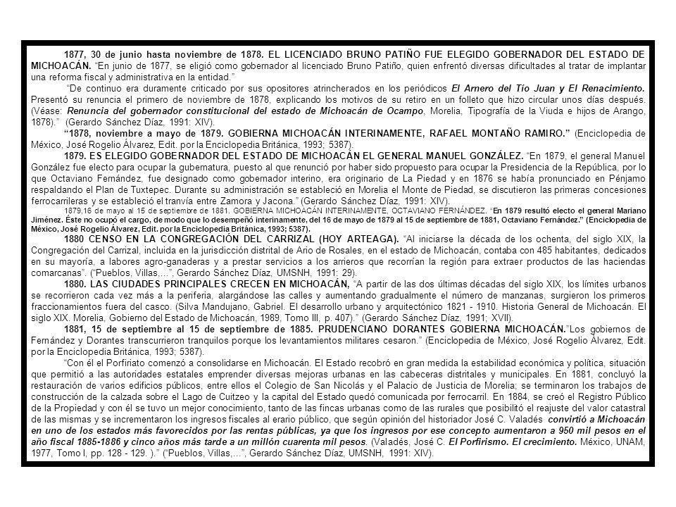 1876, 16 de diciembre.GOBIERNA NUEVAMENTE MICHOACÁN MANUEL G.