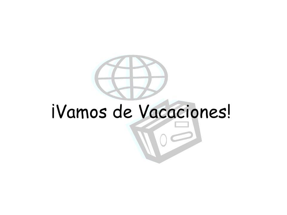 ¡Vamos de Vacaciones!