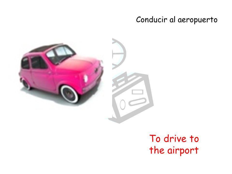 To arrive at the airport Llegar al aeropuerto