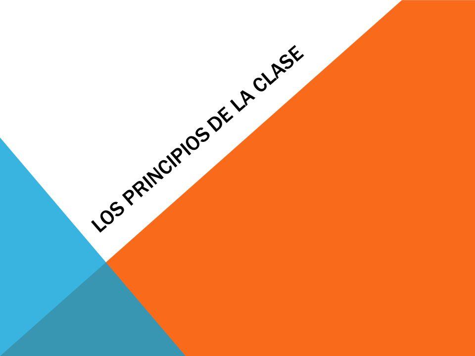 LOS PRINCIPIOS DE LA CLASE