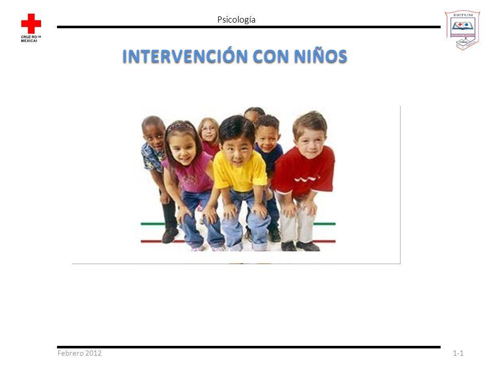 Febrero 20121-1 Psicología INTERVENCIÓN CON NIÑOS